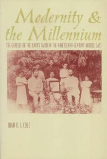 Modernity and the Millennium av Juan R.I. Cole (Innbundet)