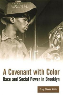 A Covenant with Color av Craig Steven Wilder (Heftet)