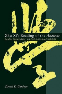 Zhu XI's Reading of the