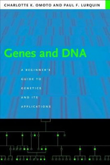 Genes and DNA av Charlotte K. Omoto og Paul F. Lurquin (Heftet)