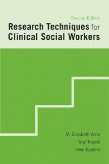 Research Techniques for Clinical Social Workers av M. Elizabeth Vonk, Tony Tripodi og Irwin Epstein (Heftet)