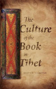 The Culture of the Book in Tibet av Kurtis R. Schaeffer (Innbundet)