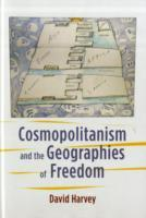 Cosmopolitanism and the Geographies of Freedom av David Harvey (Innbundet)