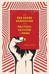 Omslag - The Red Guard Generation and Political Activism in China