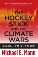The Hockey Stick and the Climate Wars av Michael E. Mann (Heftet)