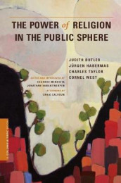 The Power of Religion in the Public Sphere av Judith Butler, Jurgen Habermas, Charles Taylor og Cornel West (Innbundet)