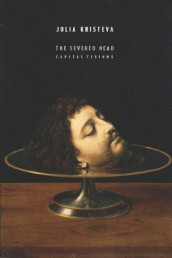 The Severed Head av Julia Kristeva (Innbundet)