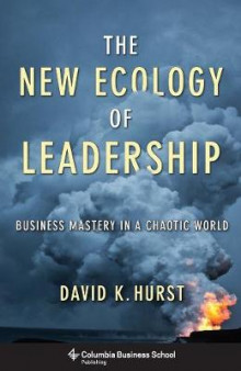 The New Ecology of Leadership av David K. Hurst (Heftet)