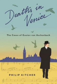 Deaths in Venice av Philip Kitcher (Heftet)