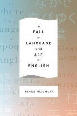 Omslag - The Fall of Language in the Age of English