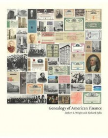 Genealogy of American Finance av Robert E. Wright og Richard Sylla (Innbundet)