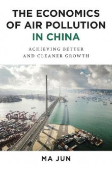 The Economics of Air Pollution in China av Jun Ma (Innbundet)