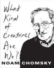 What Kind of Creatures Are We? av Noam Chomsky (Heftet)
