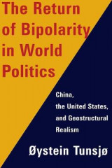 Omslag - The Return of Bipolarity in World Politics