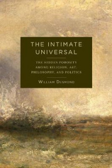 The Intimate Universal av William Desmond (Innbundet)