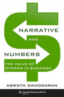 Narrative and Numbers av Aswath Damodaran (Innbundet)