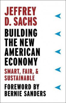 Building the New American Economy av Jeffrey D. Sachs (Innbundet)