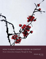 Omslag - How to Read Chinese Poetry in Context