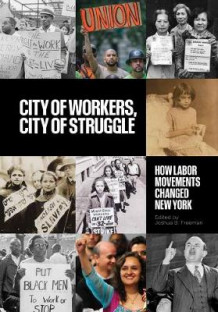 City of Workers, City of Struggle (Heftet)