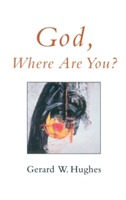 God, Where are You? av Gerard W. Hughes (Heftet)
