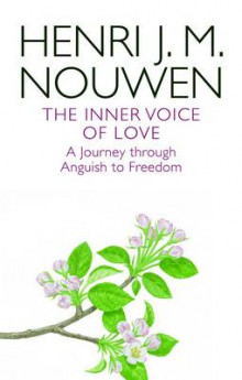 The Inner Voice of Love av Henri J. M. Nouwen (Heftet)