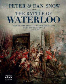 The Battle of Waterloo av Peter Snow og Dan Snow (Innbundet)