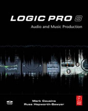 Logic Pro 8 av Mark Cousins og Russ Hepworth-Sawyer (Heftet)