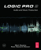 Logic Pro 9 av Mark Cousins og Russ Hepworth-Sawyer (Heftet)