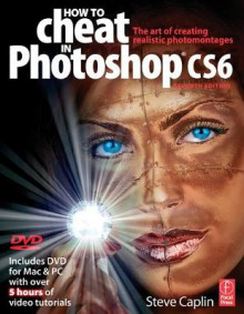 How to Cheat in Photoshop CS6 av Steve Caplin (Heftet)
