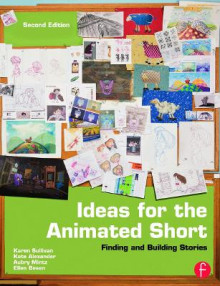 Ideas for the Animated Short av Karen Sullivan, Kate Alexander, Aubry Mintz og Ellen Besen (Heftet)