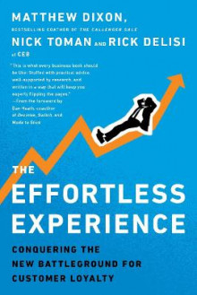 The Effortless Experience av Matthew Dixon, Nicholas Toman og Rick DeLisi (Heftet)