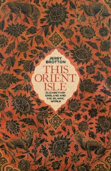 This Orient Isle av Jerry Brotton (Innbundet)