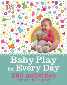 Baby Play for Every Day av DK (Innbundet)