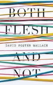 Both Flesh and Not av Wallace David Fos (Heftet)