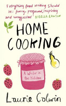 Home Cooking av Laurie Colwin (Heftet)