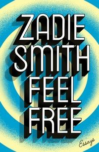 Feel free av Zadie Smith (Heftet)