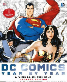 DC Comics Year by Year A Visual Chronicle av Matthew K. Manning, Alan Cowsill, Alex Irvine, Daniel Wallace og Mike McAvennie (Innbundet)