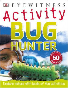 Bug Hunter av David Burnie (Heftet)