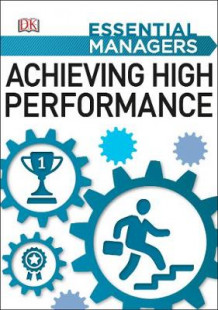 Achieving High Performance av DK (Heftet)