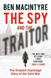 The Spy and the Traitor av Ben Macintyre (Innbundet)