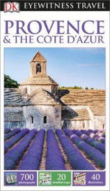 DK Eyewitness Travel Guide Provence and The Cote d'Azur av DK Publishing (Heftet)