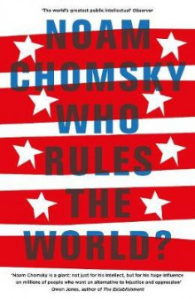 Who rules the world? av Noam Chomsky (Heftet)