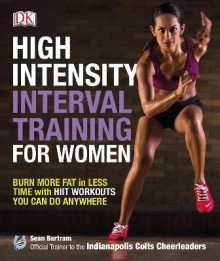 High-Intensity Interval Training for Women av Sean Bartram (Heftet)