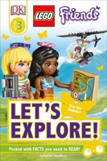 Dk Reads Lego Friends Let's Explore! av Catherine Saunders (Innbundet)