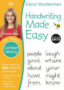 Handwriting Made Easy Confident Writing KS2 av Carol Vorderman (Heftet)