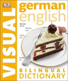 German-English Bilingual Visual Dictionary av DK (Heftet)
