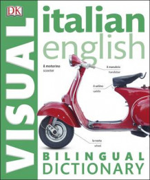 Italian-English Bilingual Visual Dictionary av DK (Heftet)