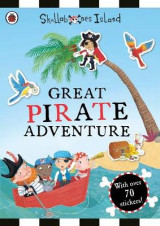 Omslag - The Great Pirate Adventure: A Ladybird Skullabones Island Sticker Book