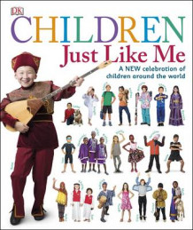 Children Just Like Me av DK (Innbundet)