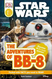 DK Reads Star Wars: The Adventures of BB-8 av David Fentiman (Innbundet)